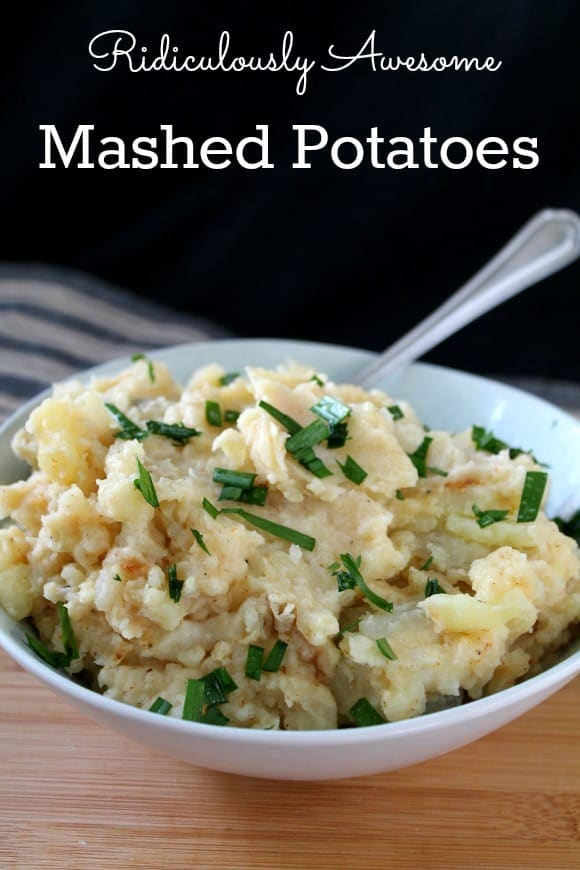 Ridiculously Awesome Mashed Potatoes   How to be Awesome on $20 a Day