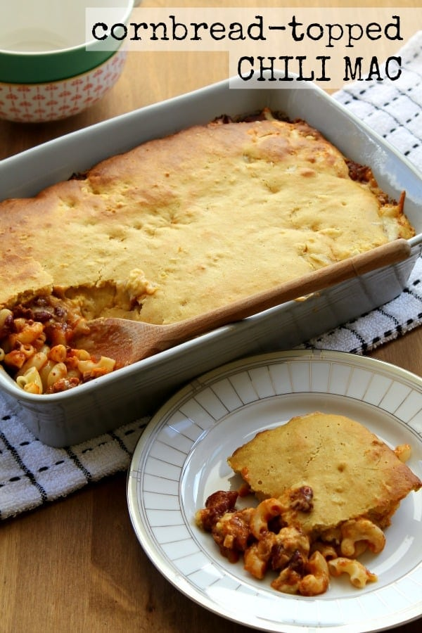 Cornbread-Topped Chili Mac | How to be Awesome on $20 a Day