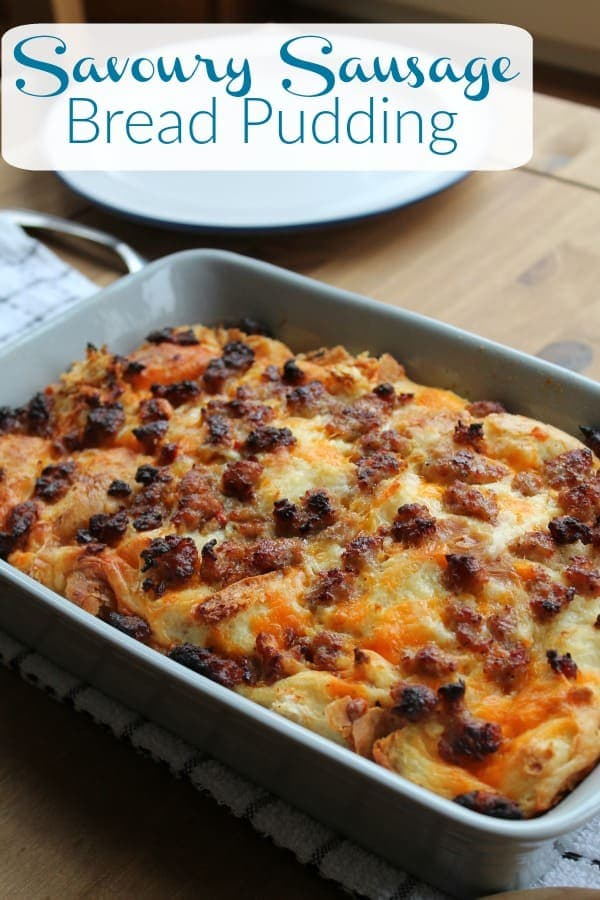 Savoury Sausage Bread Pudding | How to be Awesome on $20 a Day