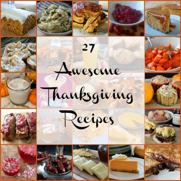 27 Awesome Thanksgiving Recipes – How to be Awesome on $20 ... - photo#16