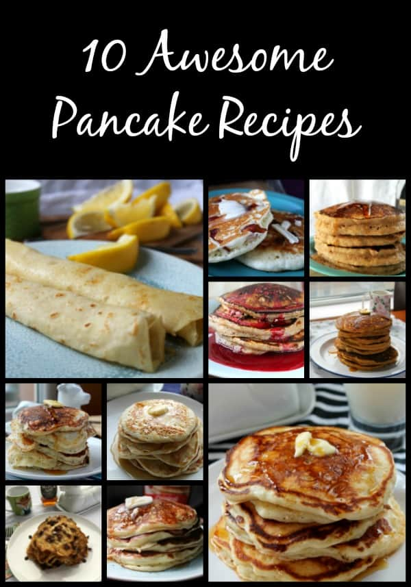 10 Awesome Pancake Recipes