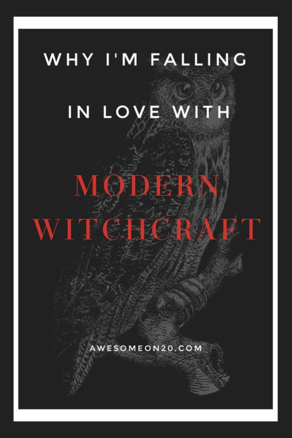 Why I'm Falling in Love with Modern Witchcraft | How to Be Awesome on $20 a Day