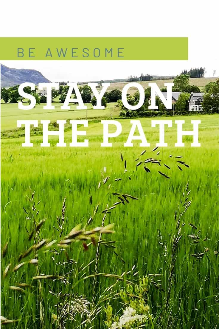 Be Awesome: Stay on the Path