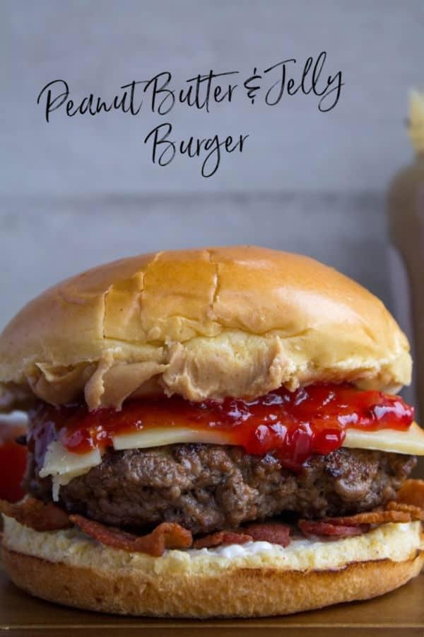 Peanut Butter & Jelly Burger