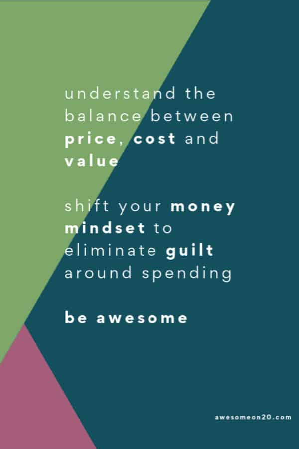 Understand the balance between price, cost, and value.