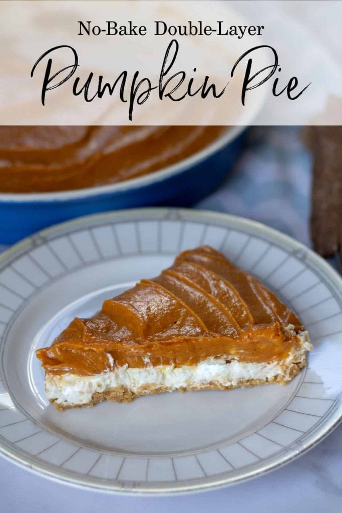 No-Bake Double-Layer Pumpkin Pie slice with text