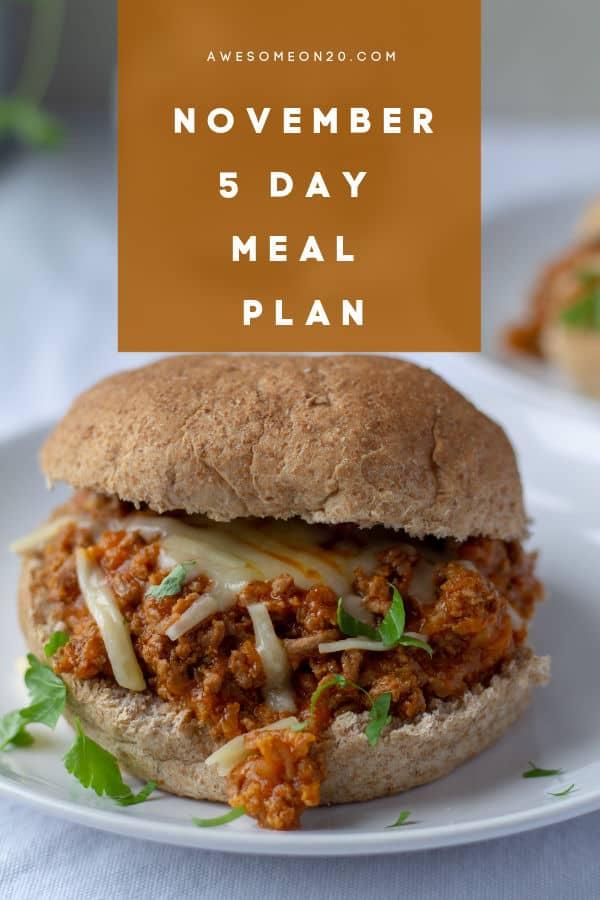 November 5 Day Meal Plan with sloppy joe