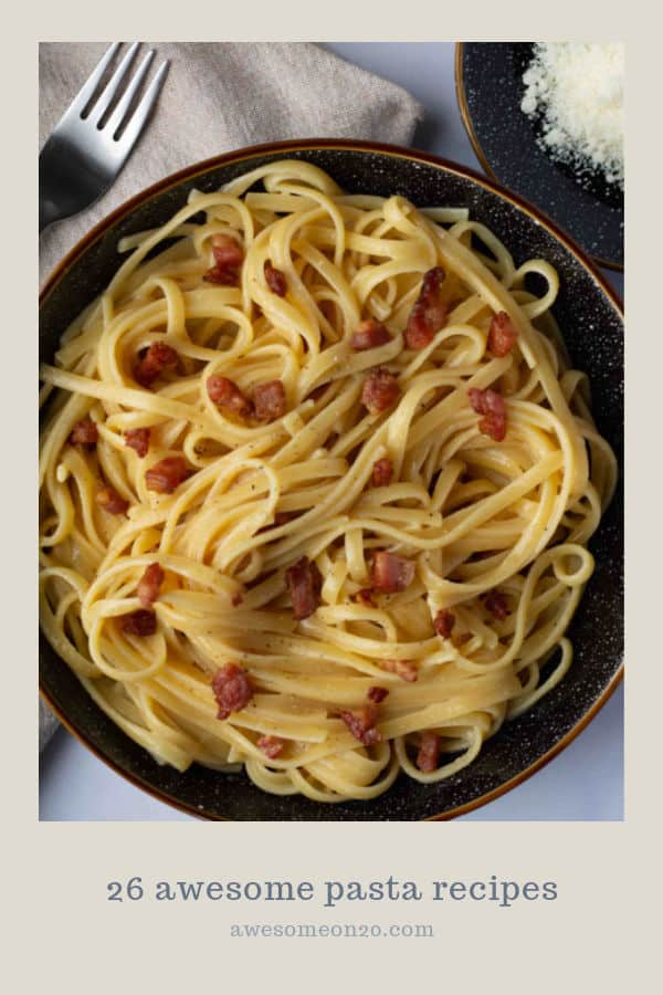 26 Awesome Pasta Recipes with a bowl of carbonara