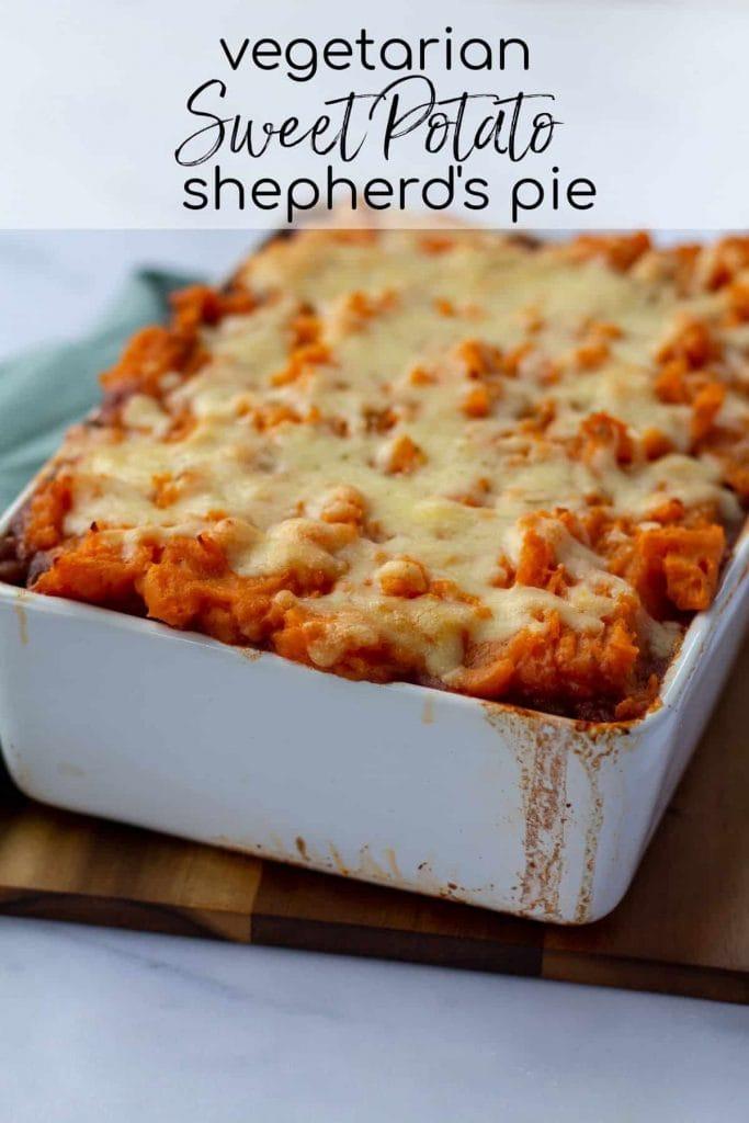 Vegetarian Sweet Potato Shepherd's Pie with text