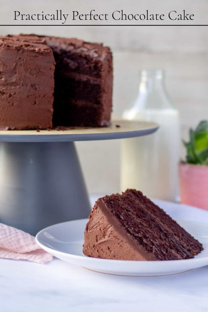 Practically Perfect Chocolate Cake with text