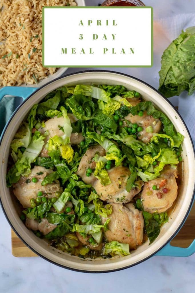 April 5 Day Meal Plan with Cider Braised Chicken Thighs