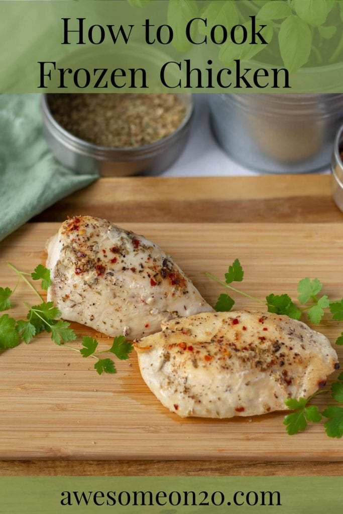 How to Cook Frozen Chicken - with text