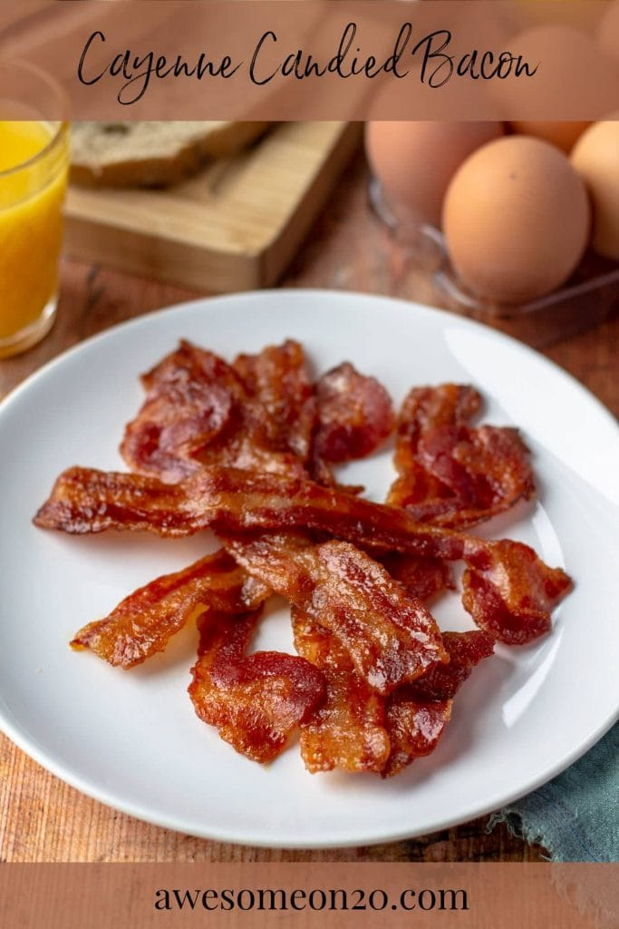 Cayenne Candied Bacon with text