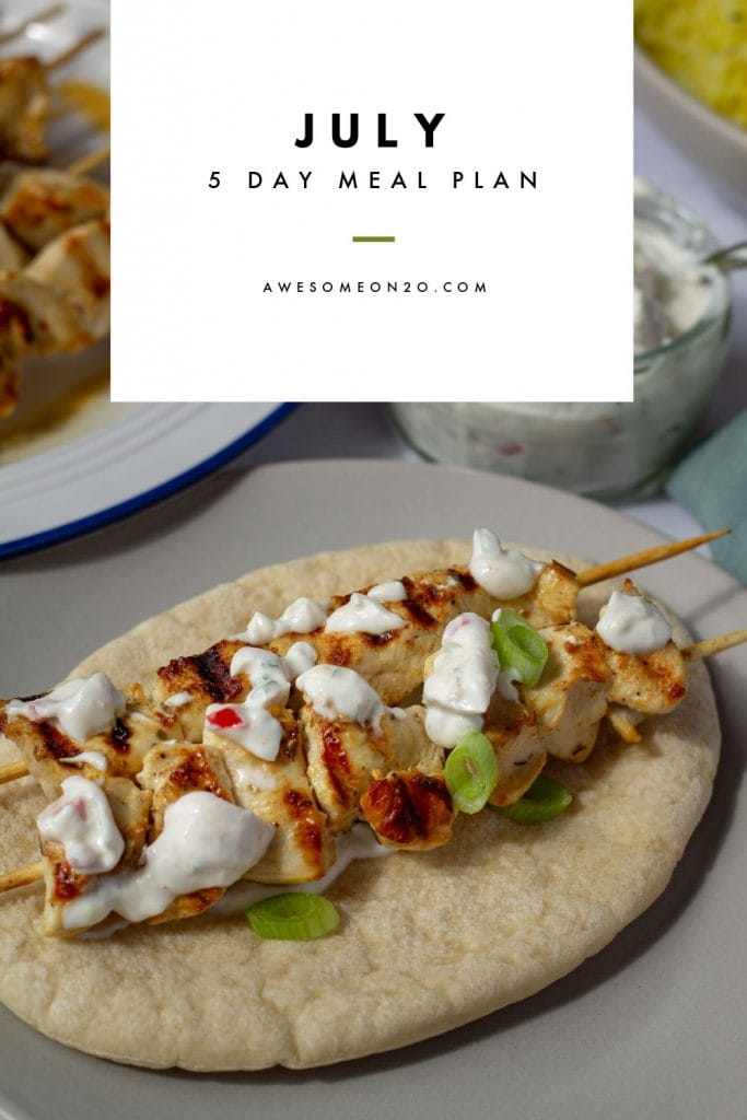 July 5 Day Meal Plan text over griled chicken skewers