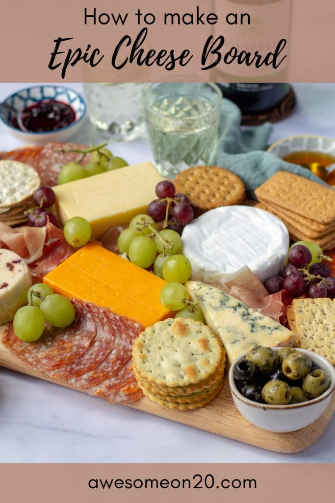 How to make an epic cheese board