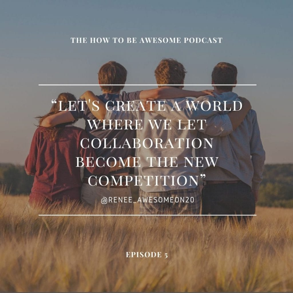 """Friends with arms around each other in a field with quote """"Let's create a world where we let collaboration become the new competition."""""""