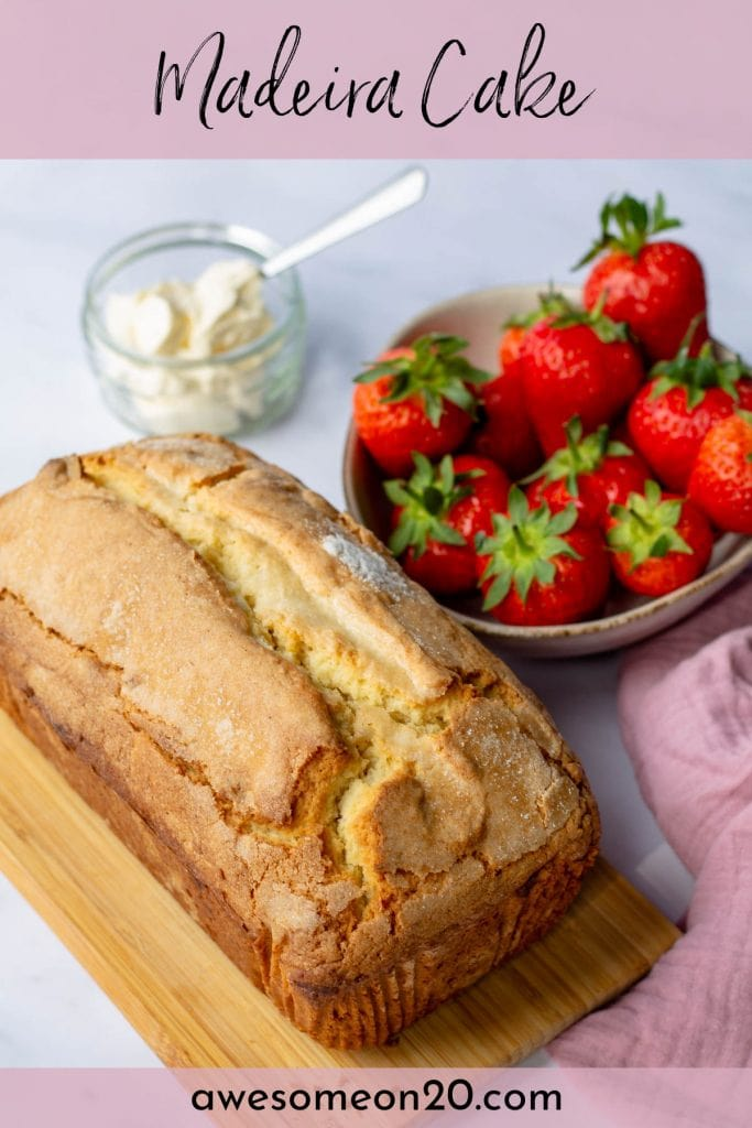 Madeira Cake whole loaf and bowl of strawberries with text