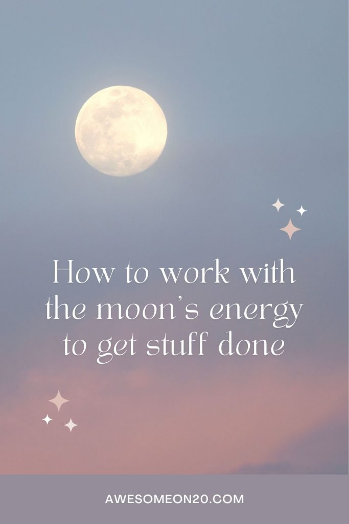 """Full moon with pastel background and text """"How to work with the moon's energy to get stuff done"""""""